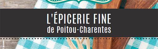 Les produits régionaux de la région Poitou-Charentes